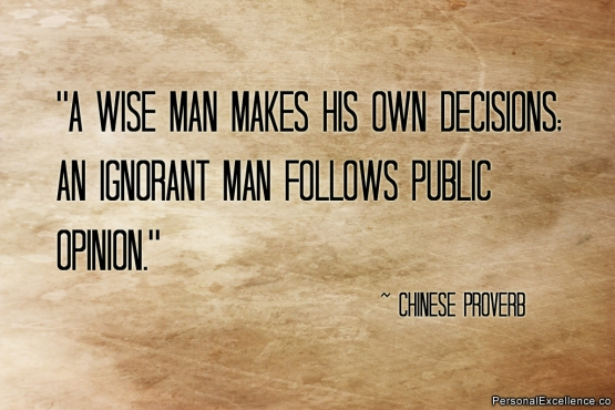 inspirational-quote-decisions-opinion-chinese-proverb