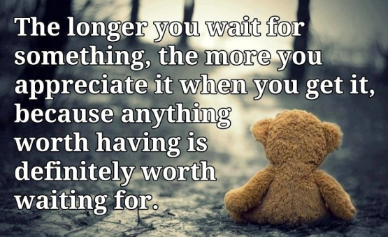 67038-love-worth-waiting-for-quotes